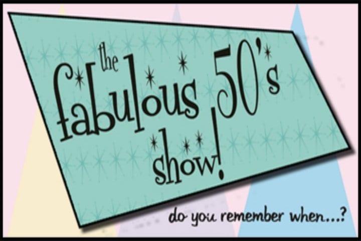 Fabulous 50s Show Badgett Playhouse